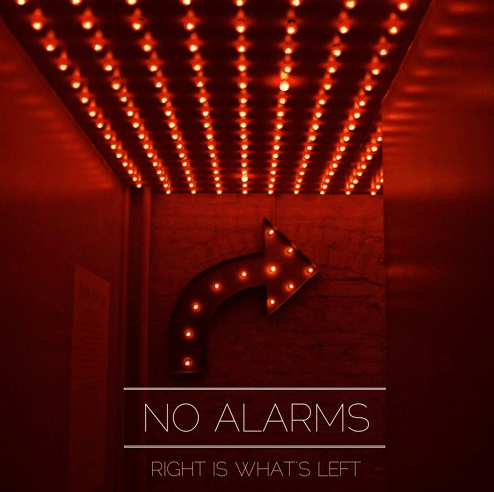 No Alarms-Right is Whats Left