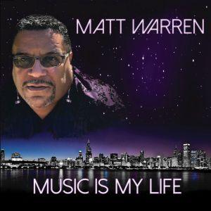 Matt Warren-Music Is My Life