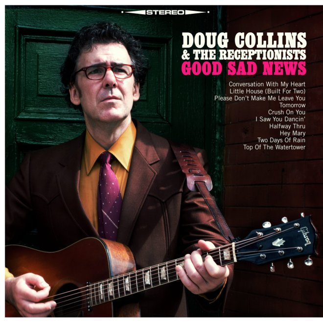 Doug Collins and the Receptionists Have A Conversation With My Heart on Latest Single, Listen Now