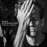 Mark Shirmacher-Losing Things