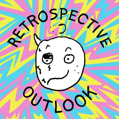 Chris Mardini-Retrospective Outlook