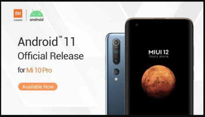 Mi 10 Pro MIUI 12 and Android 11 update