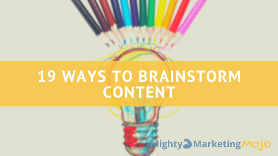Creative Ideas Lightbulb Marketing 19 ways brainstorm content