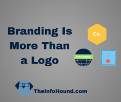 InfoHound says branding is more than a logo