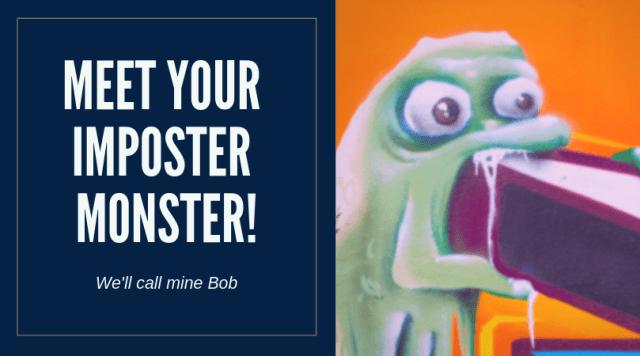 Meet Imposter Monster Mine is Bob