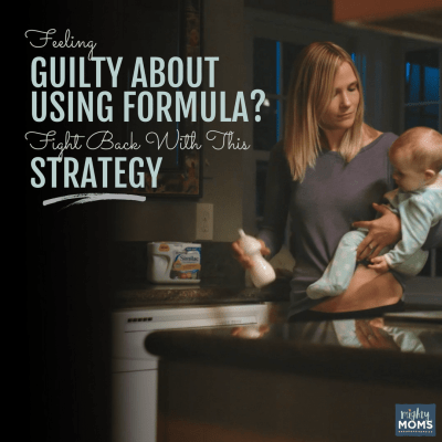 Struggling with Formula Guilt? Fight Back with This Strategy