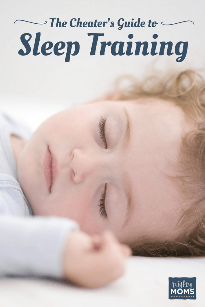 The Cheater's Guide to Sleep Training - MightyMoms.club