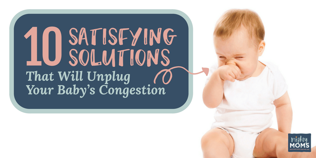 Solving baby congestion the easy way - MightyMoms.club