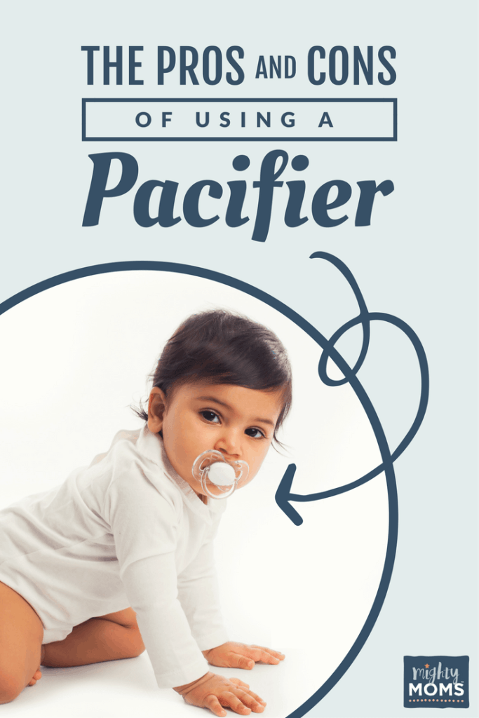 The Pros and Cons of Using a Pacifier - MightyMoms.club