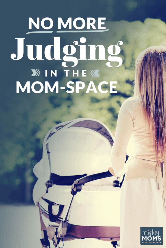 No More Judging in the Mom-Space - MightyMoms.club