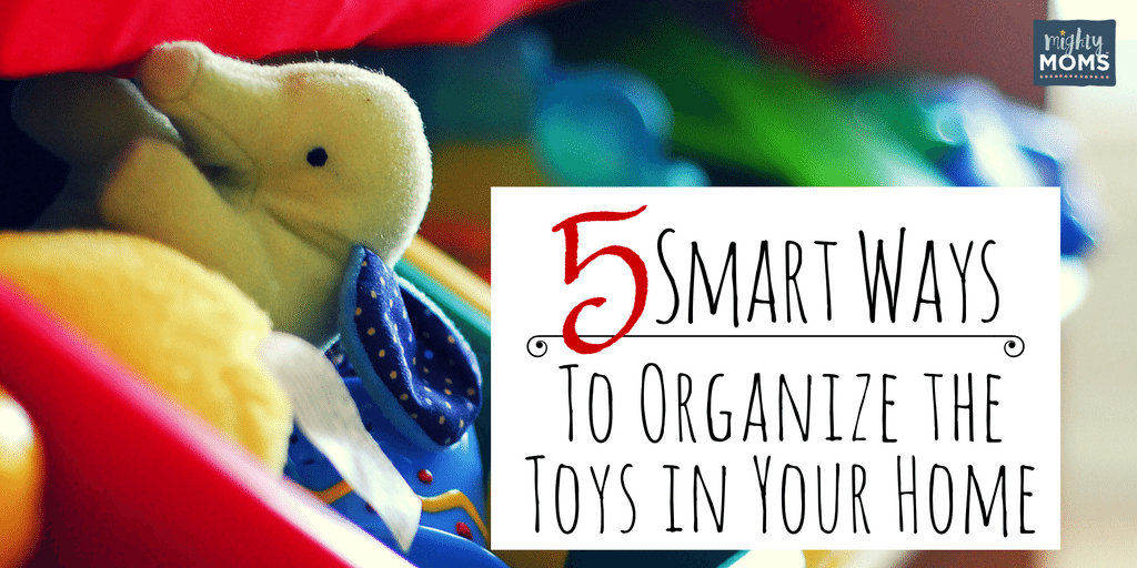 5 Smart Ways to Organize the Toys in Your Home ~ MightyMoms.club