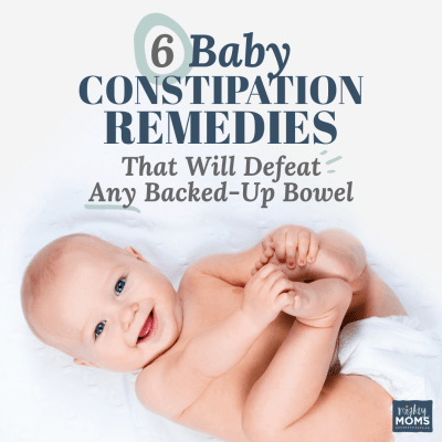 6 Baby Constipation Remedies That will Defeat Any Backed-Up Bowel