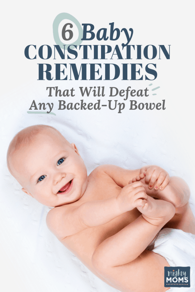 6 Baby Constipation Remedies That Will Defeat Any Backed Up Bowel
