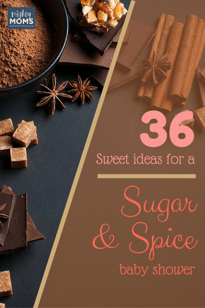 36 Sweet Ideas for a Sugar & Spice Baby Shower ~ MightyMoms.club