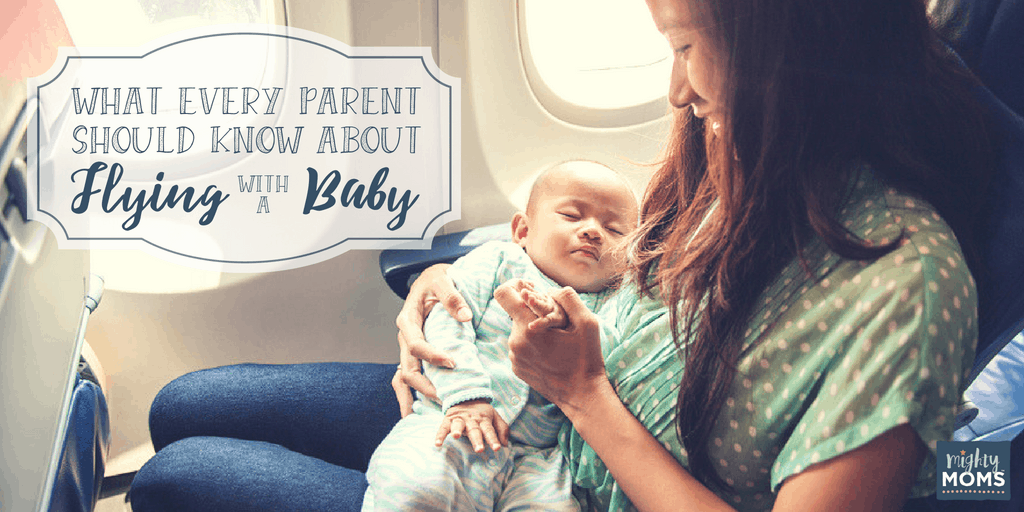 The Truth About Flying with a Baby - MightyMoms.club