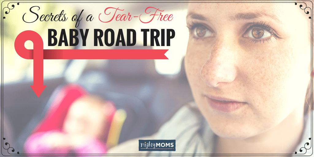 Secrets of a Tear-Free Baby Road Trip ~ MightyMoms.club