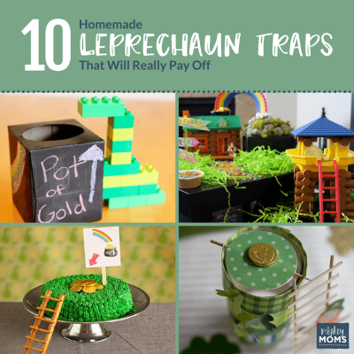 10 Homemade Leprechaun Traps That Will Really Pay Off