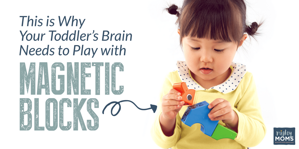 This Is Why Your Toddler's Brain Needs to Play with Magnetic Blocks - MightyMoms.club