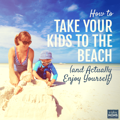 How to Take Your Kids to the Beach (And Actually Enjoy Yourself)