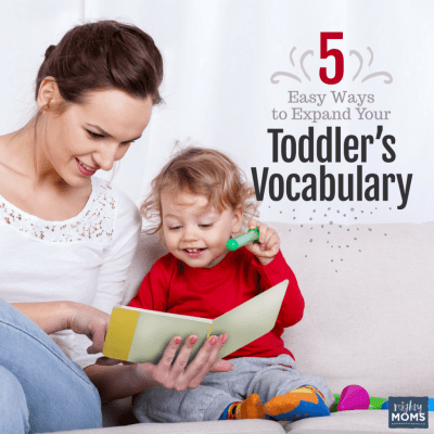 5 Easy Ways to Expand your Toddler's Vocabulary