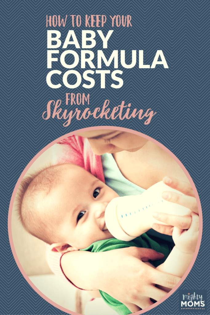 How to Keep Your Baby Formula Costs from Skyrocketing - MightyMoms.club