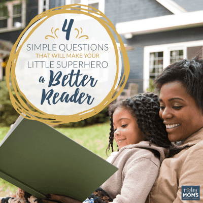 4 Simple Questions That Will Make Your Little Superhero a Better Reader