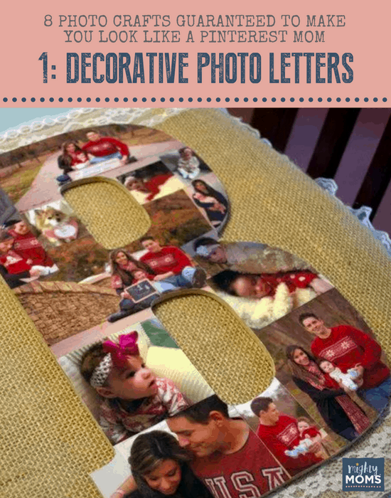 8 Photo Crafts Guaranteed to Make You Look Like a Pinterest Mom - MightyMoms.club