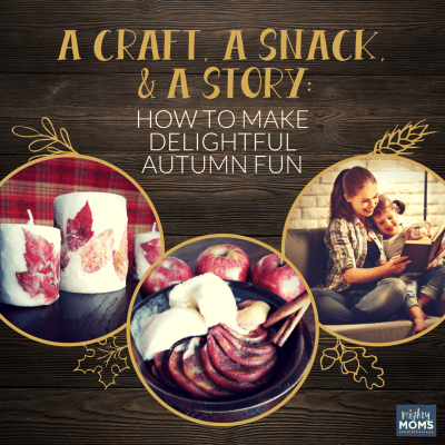 A Craft, a Snack, and a Story: How to Make Delightful Autumn Fun