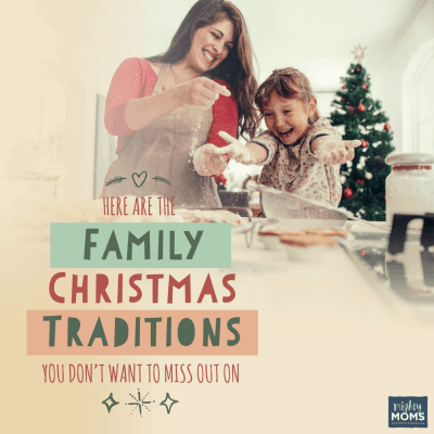 Here are the Family Christmas Traditions You Don't Want to Miss Out On