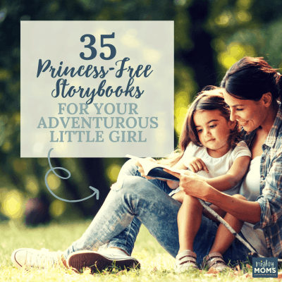35 Princess-Free Storybooks for Your Adventurous Little Girl
