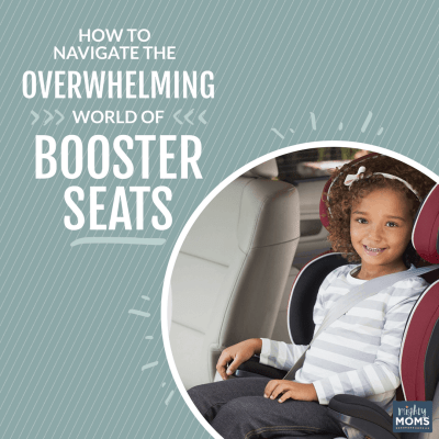 How to Navigate the Overwhelming World of Booster Seats
