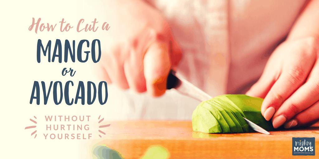 How to cut a mango or avocado the smart way - MightyMoms.club