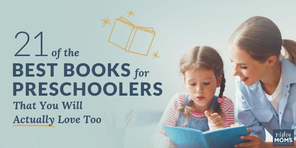 21 Best Books for Preschoolers - MightyMoms.club