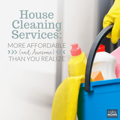 House Cleaning Services: More Affordable (and Awesome) Than You Realize