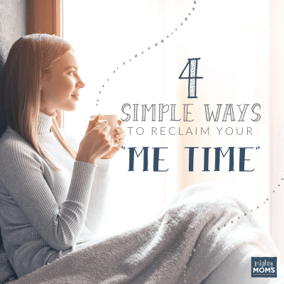 "4 Simple Ways to Reclaim Your ""Me Time"""