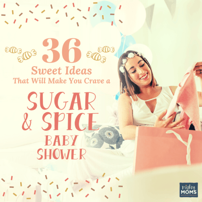 36 Sweet Ideas That Will Make You Crave a Sugar and Spice Baby Shower