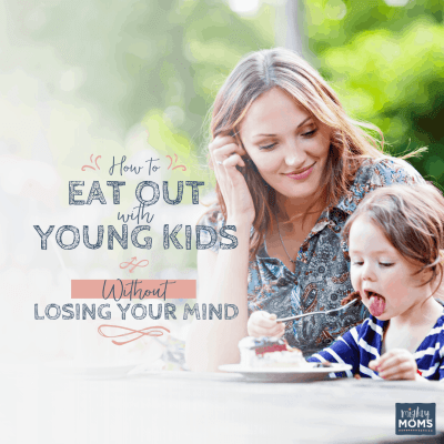 How to Eat Out with Young Kids — Without Losing Your Mind