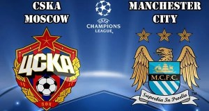 CSKA Moscow vs Man City Preview Match and Betting Tips