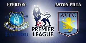 Everton vs Aston Villa Preview Match and Betting Tips