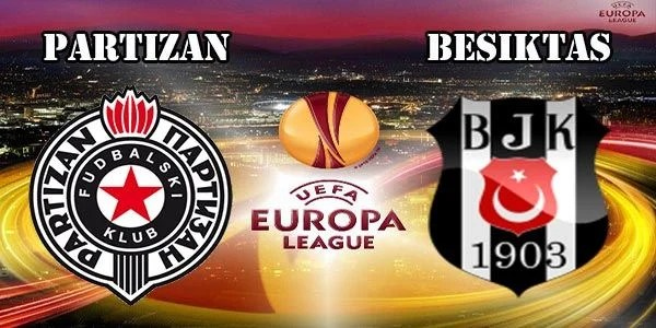 Partizan vs Besiktas Preview Match and Betting Tips