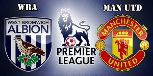 WBA vs Manchester United Preview Match and Betting Tips