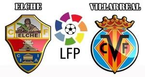 Elche vs Villarreal Prediction and Betting Tips