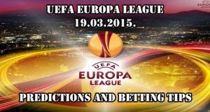 Europa League 18.03.2015. Prediction and Betting Tips