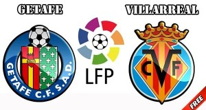 Getafe vs Villarreal Prediction and Betting Tips