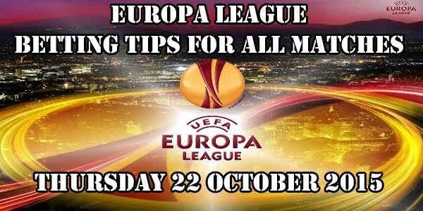 Europa League Prediction and Betting Tips 22 10 2015