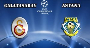 Galatasaray vs Astana Prediction and Betting Tips