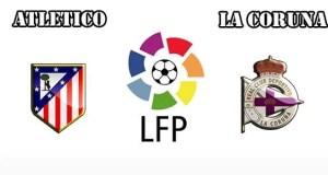 Atletico Madrid vs La Coruna Prediction and Betting Tips