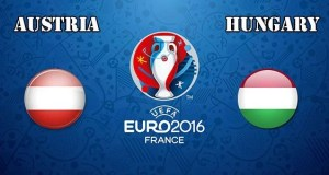 Austria vs Hungary Prediction and Betting Tips EURO 2016