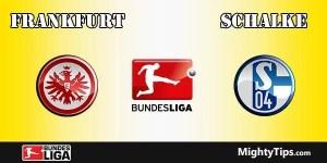 Frankfurt vs Schalke Prediction and Betting Tips