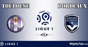 Toulouse vs Bordeaux Prediction and Betting Tips